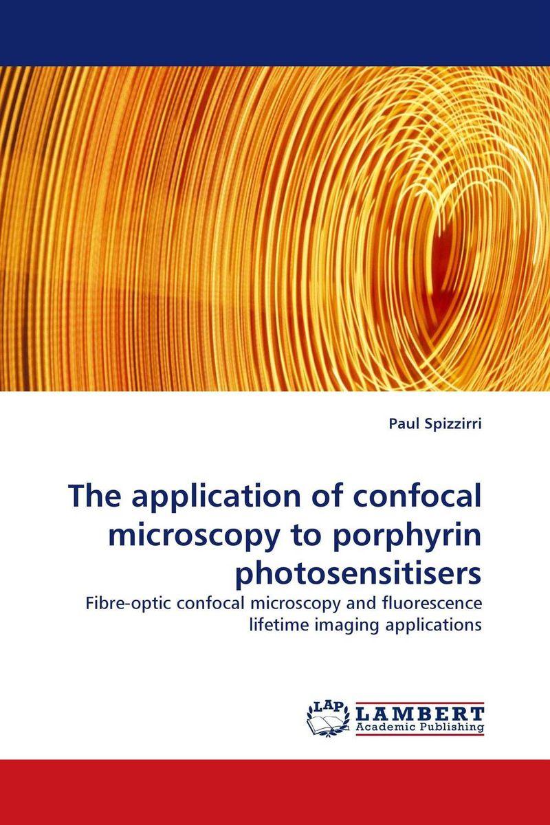 The application of confocal microscopy to porphyrin photosensitisers