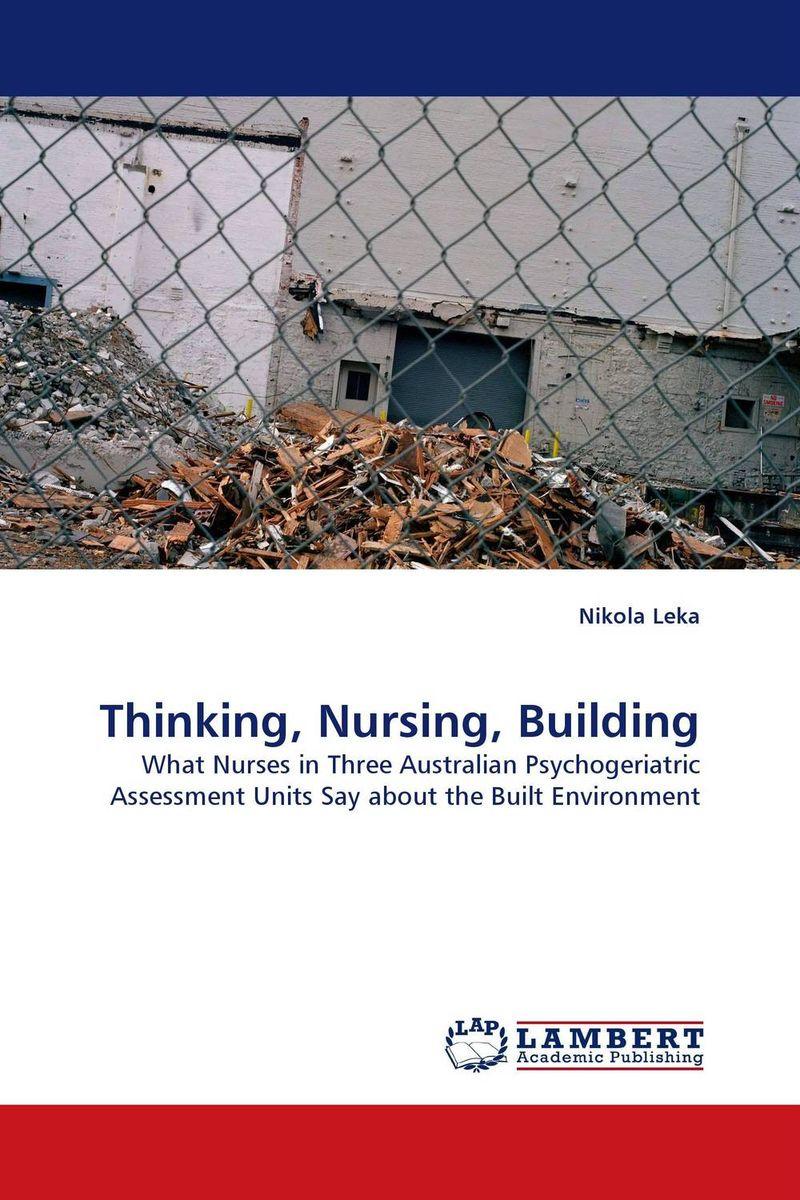 Thinking, Nursing, Building