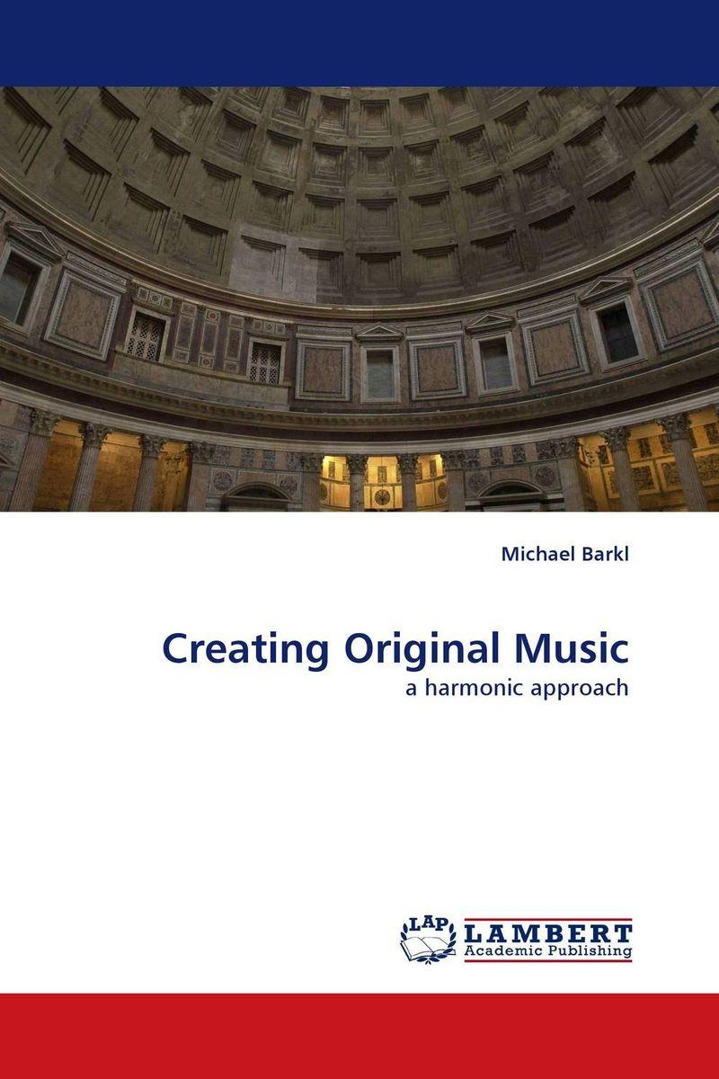 Creating Original Music