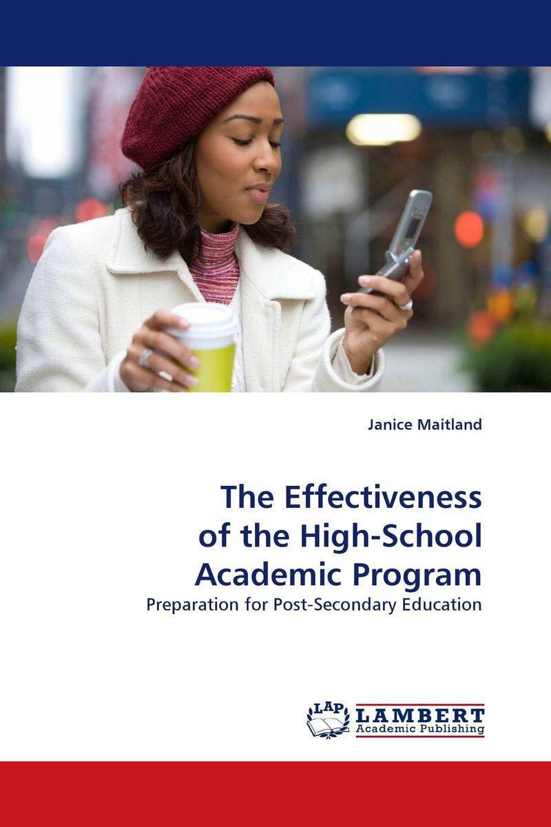 The Effectiveness of the High-School Academic Program