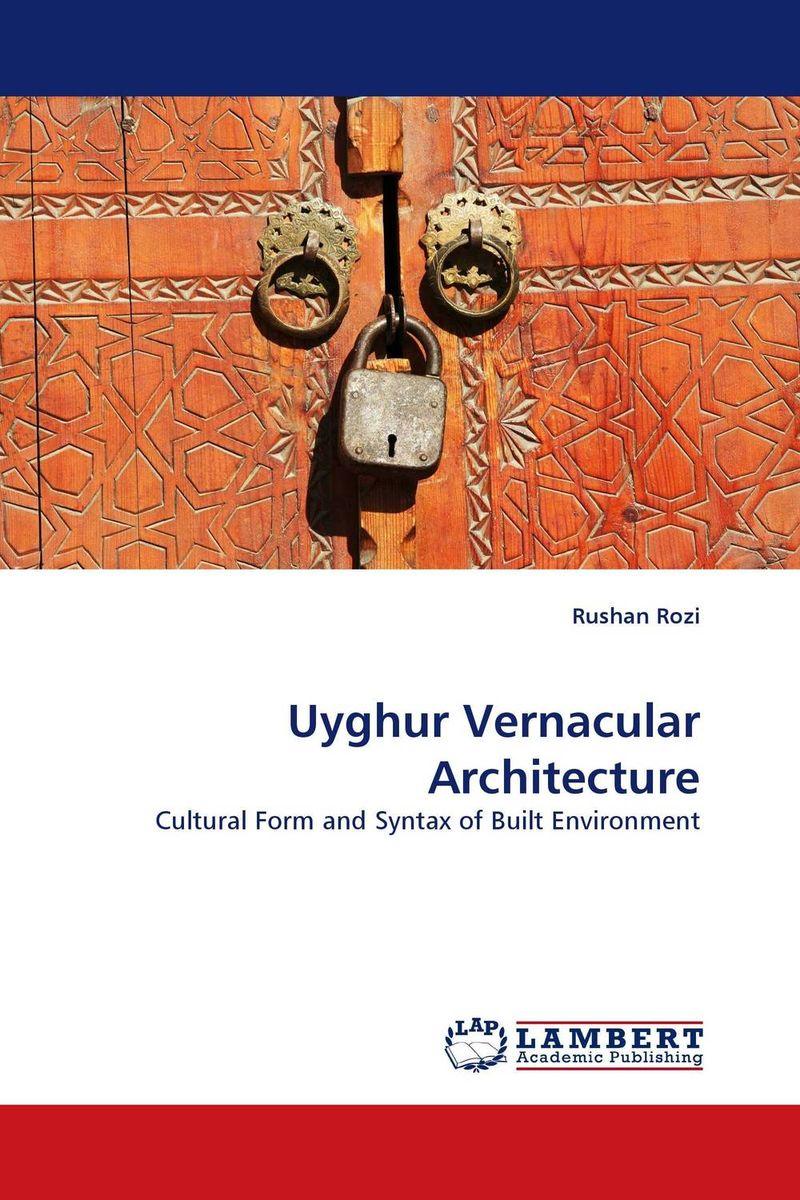 Uyghur Vernacular Architecture
