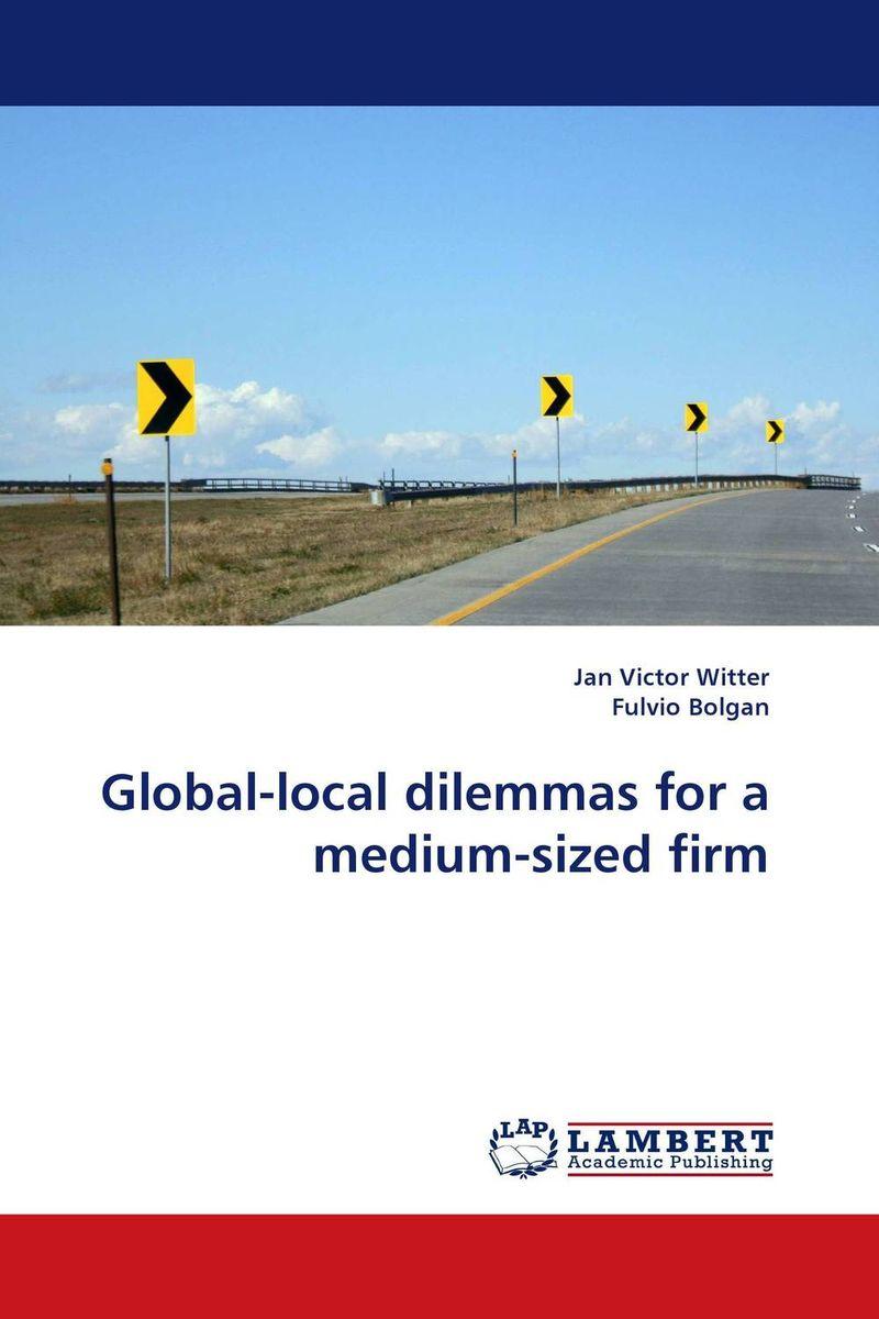 Global-local dilemmas for a medium-sized firm