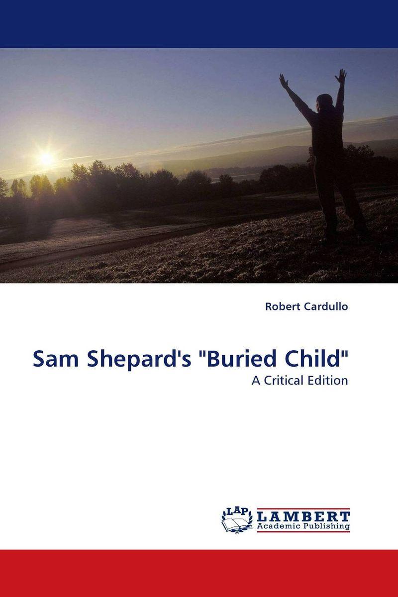 "Sam Shepard's ""Buried Child"""