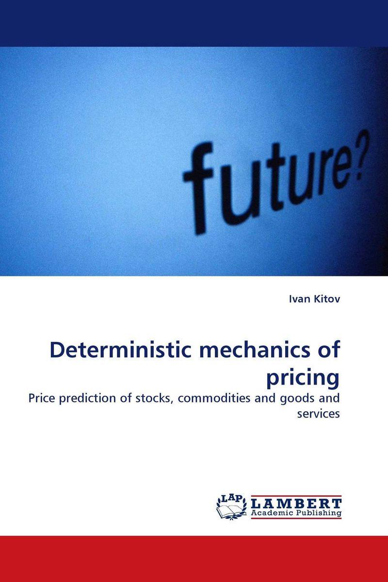 Deterministic mechanics of pricing