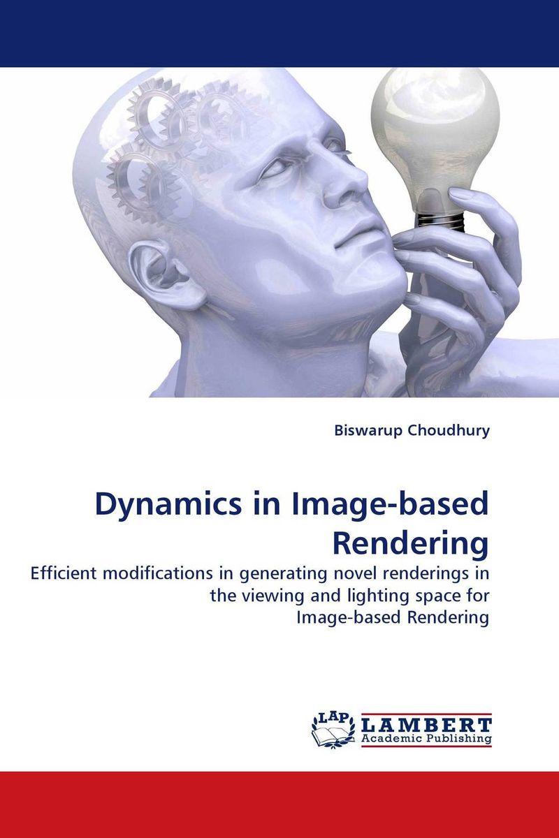 Dynamics in Image-based Rendering