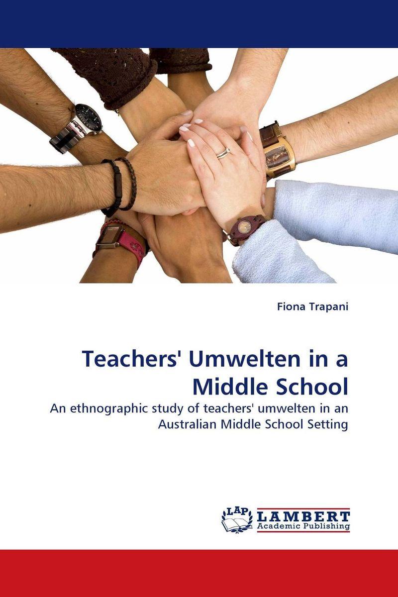 Teachers'' Umwelten in a Middle School