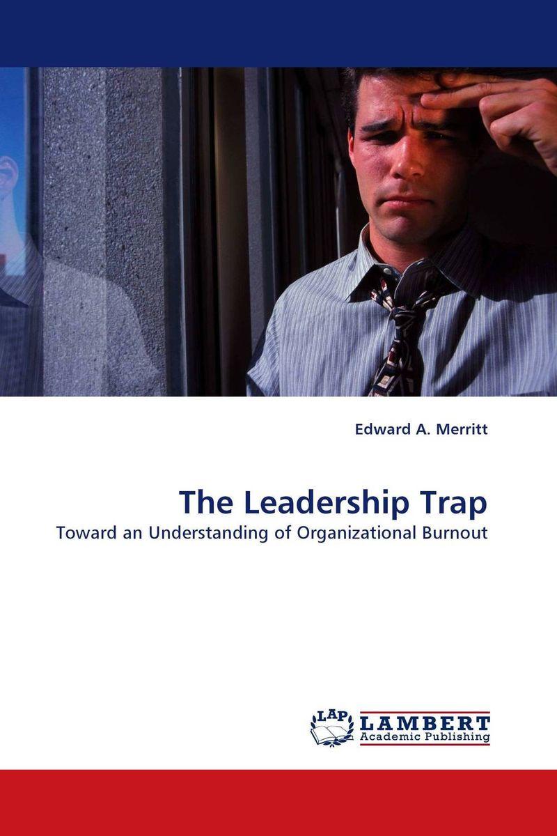 The Leadership Trap