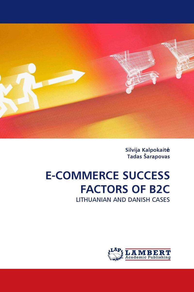 E-COMMERCE SUCCESS FACTORS OF B2C