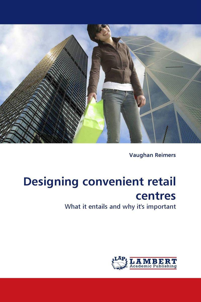 Designing convenient retail centres