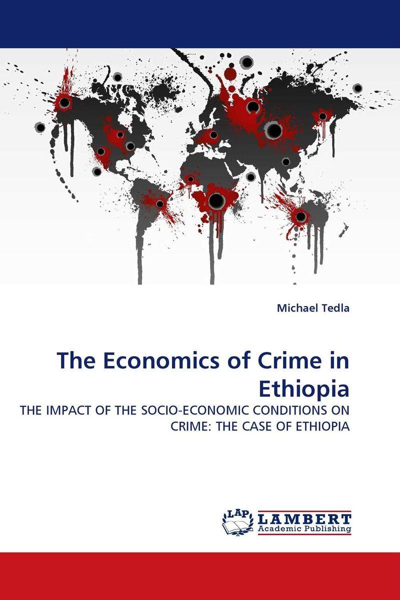 The Economics of Crime in Ethiopia
