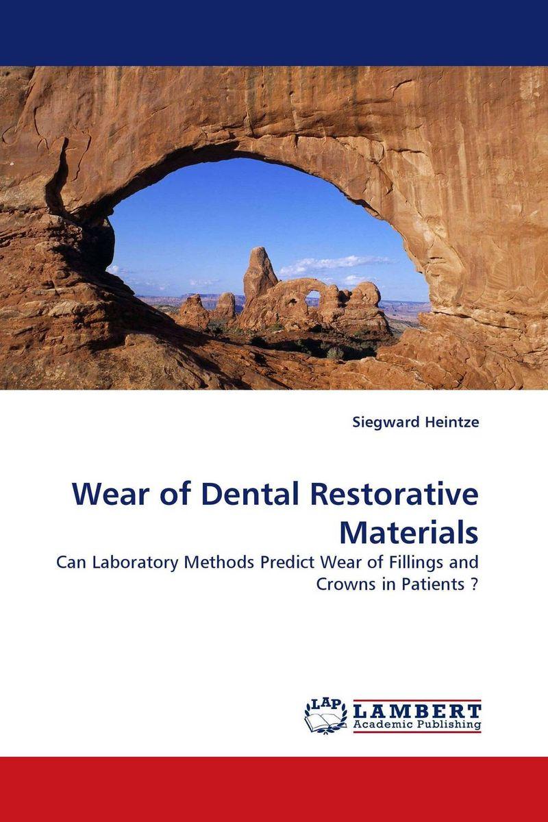 Wear of Dental Restorative Materials