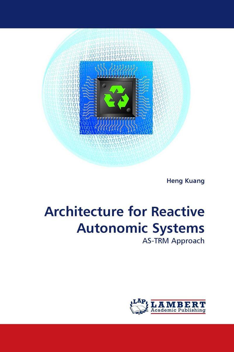 Architecture for Reactive Autonomic Systems