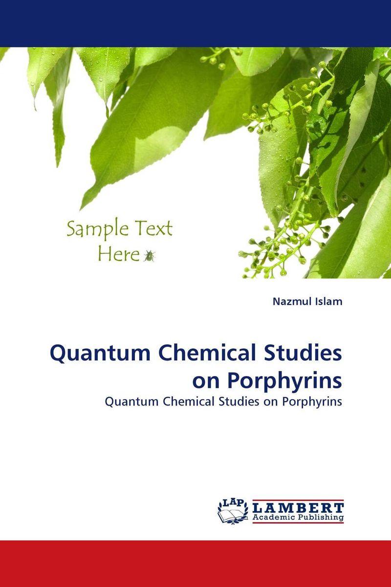 Quantum Chemical Studies on Porphyrins