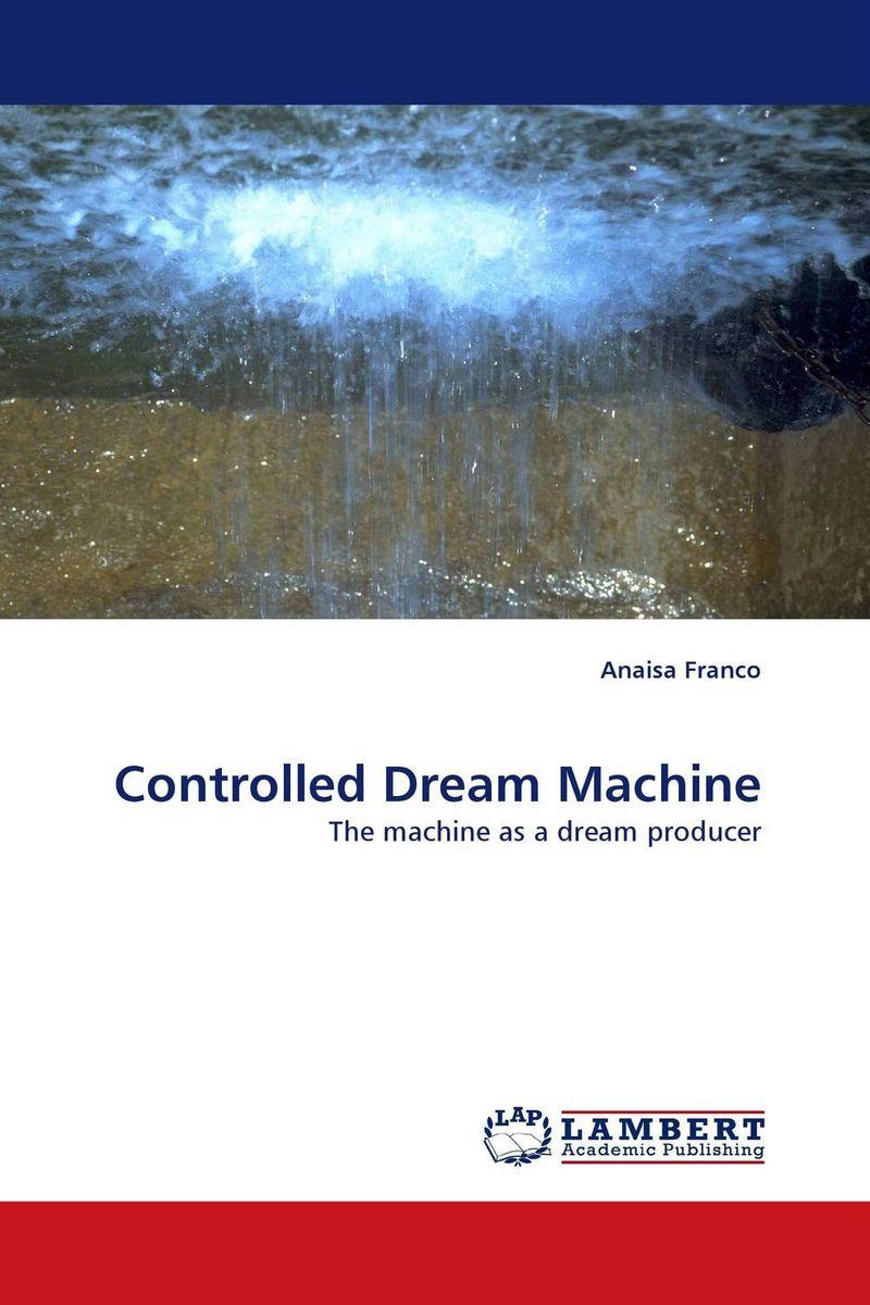 Controlled Dream Machine