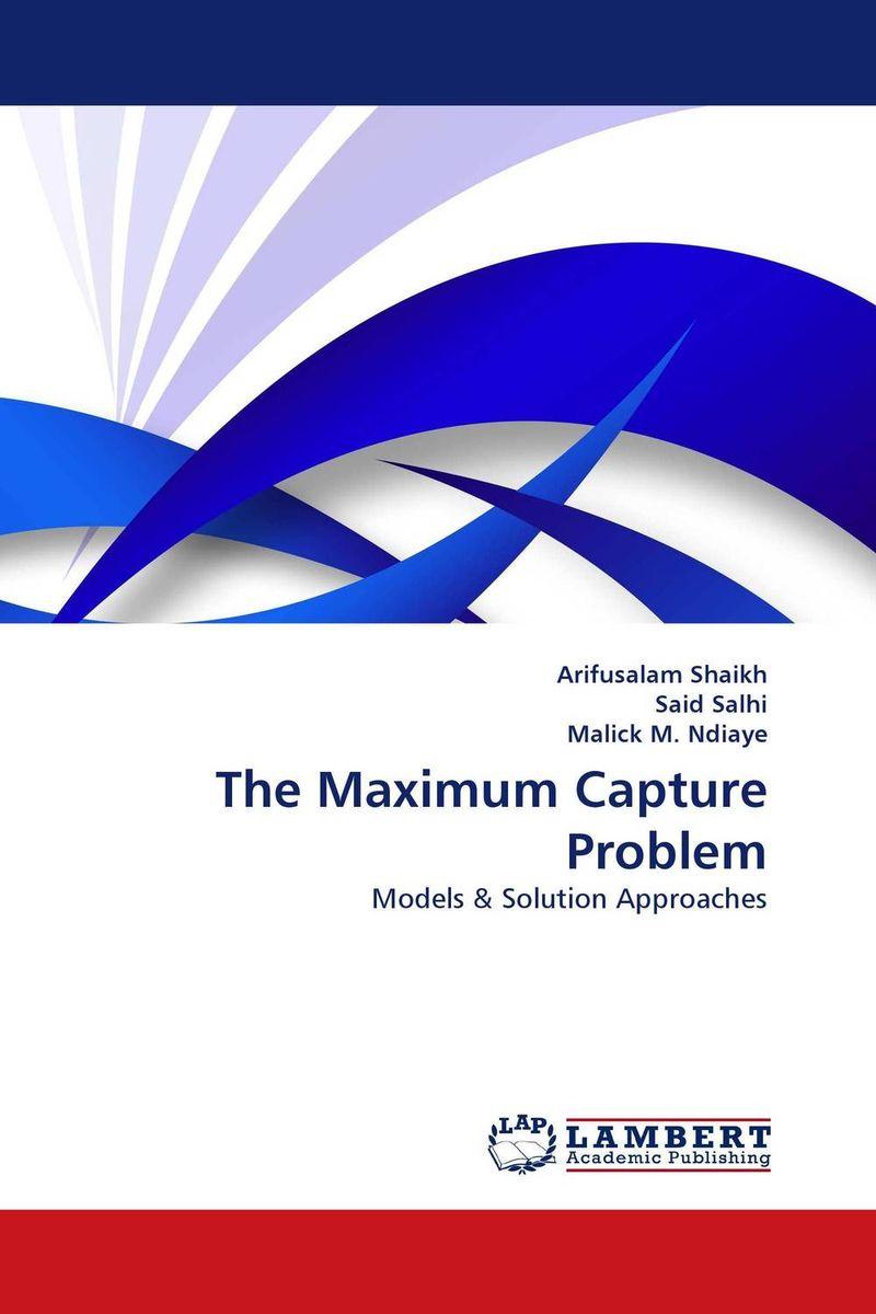 The Maximum Capture Problem