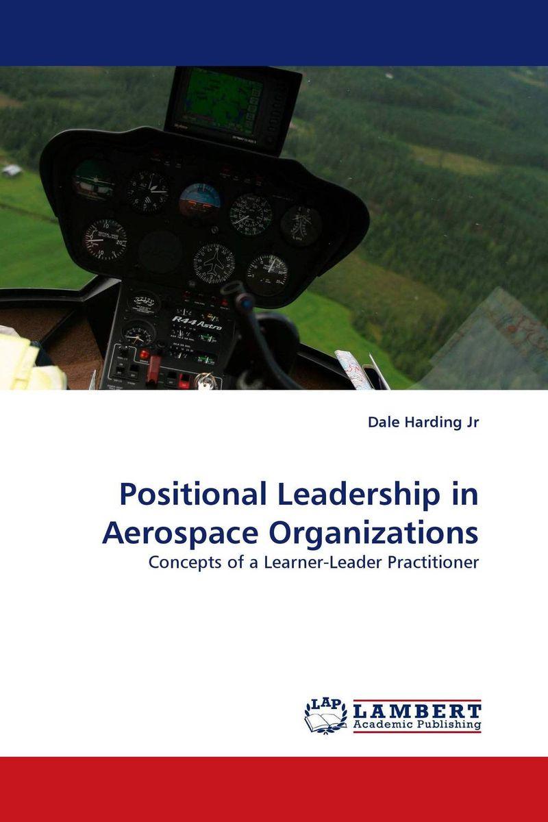 Positional Leadership in Aerospace Organizations