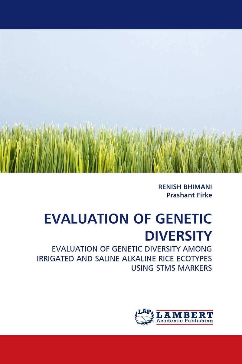 EVALUATION OF GENETIC DIVERSITY