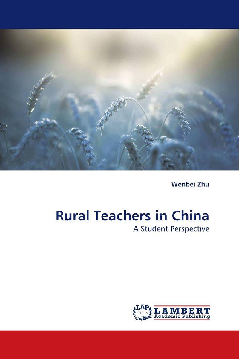 Wenbei Zhu Rural Teachers in China