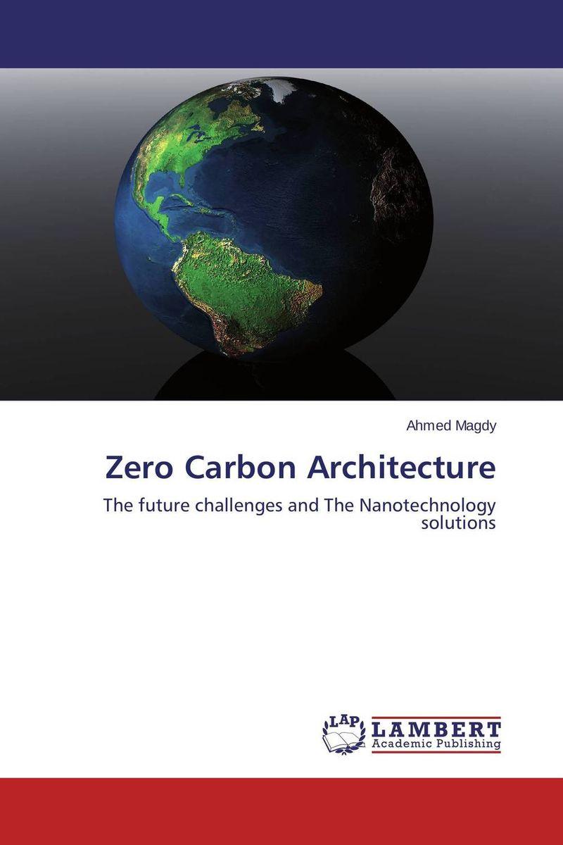 Zero Carbon Architecture