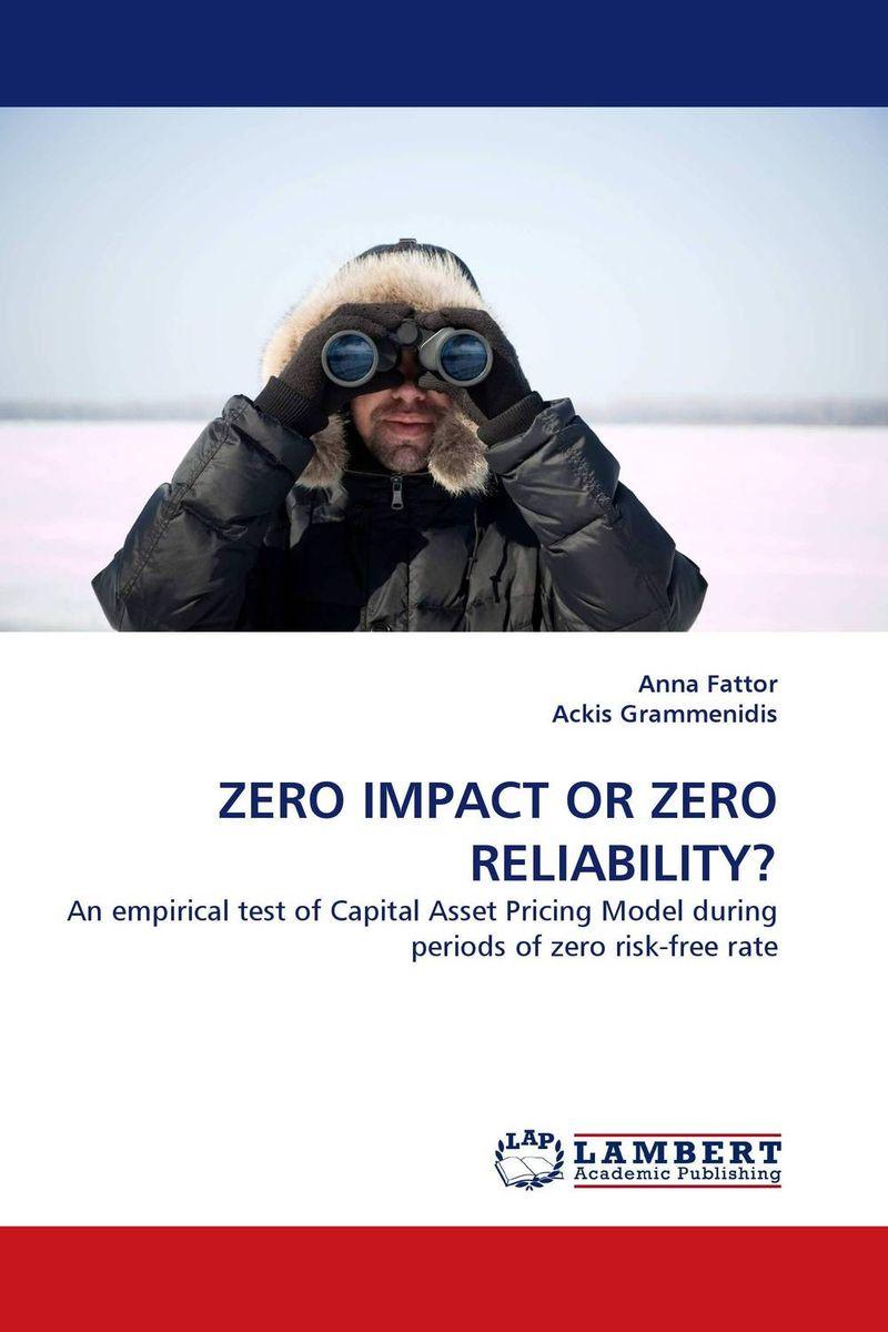 ZERO IMPACT OR ZERO RELIABILITY?
