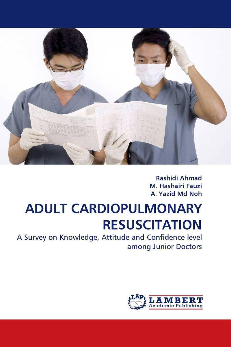 ADULT CARDIOPULMONARY RESUSCITATION
