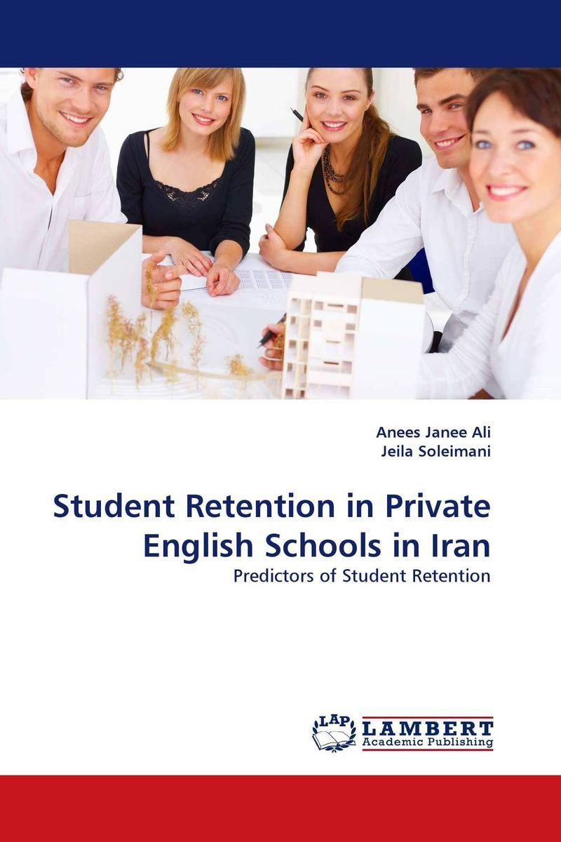 Student Retention in Private English Schools in Iran