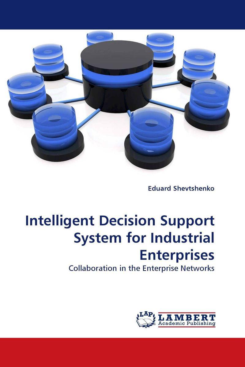 Intelligent Decision Support System for Industrial Enterprises