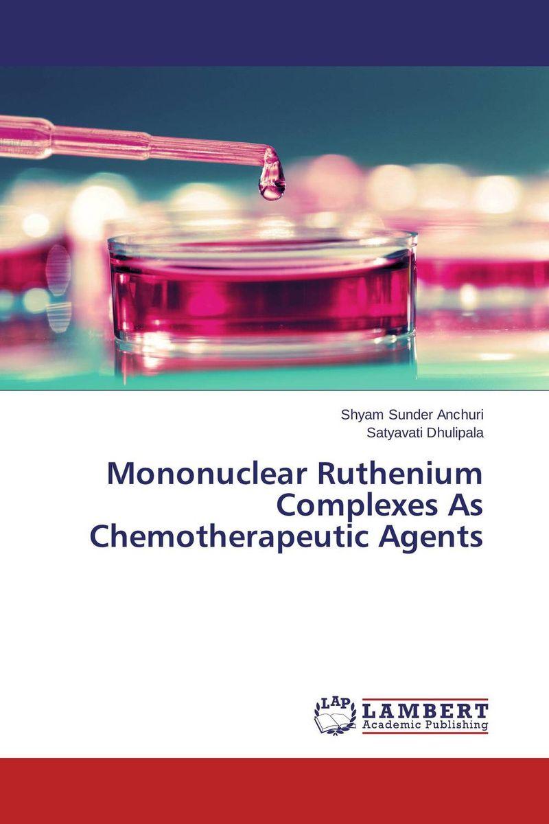 Mononuclear Ruthenium Complexes As Chemotherapeutic Agents