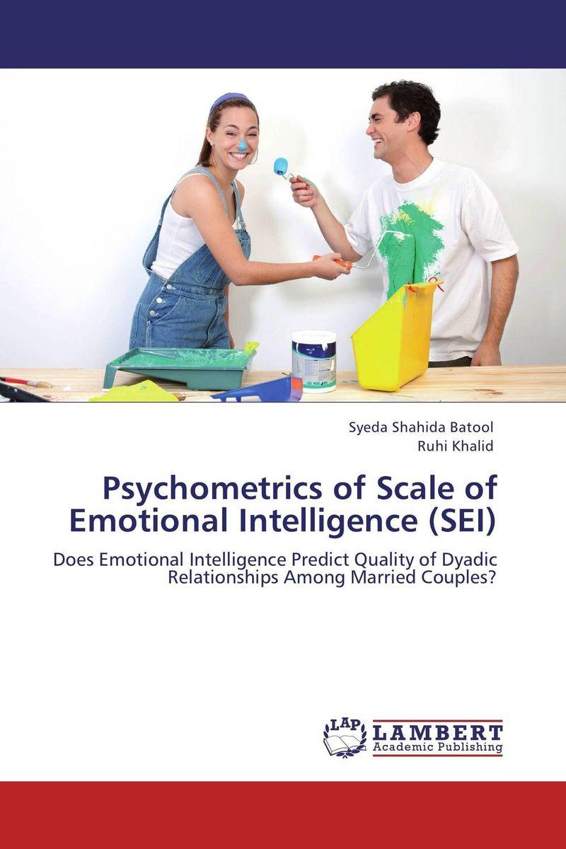 Psychometrics of Scale of Emotional Intelligence (SEI)