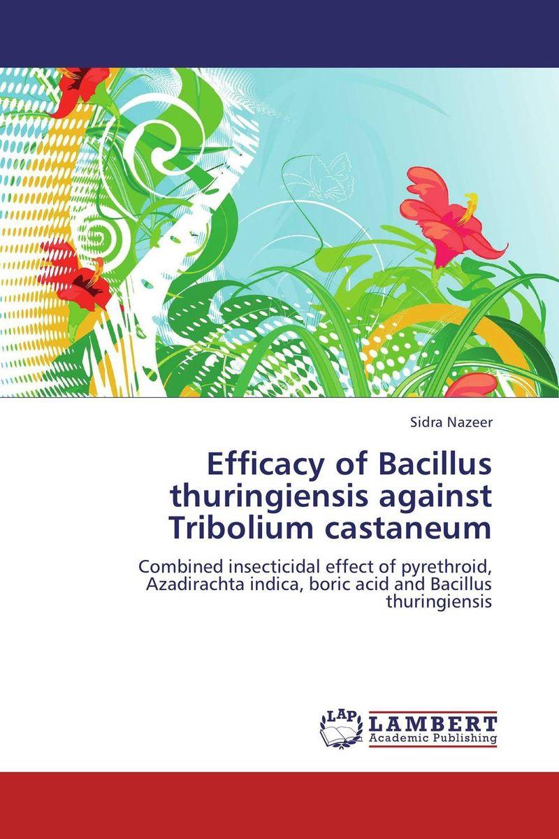 Efficacy of Bacillus thuringiensis against Tribolium castaneum