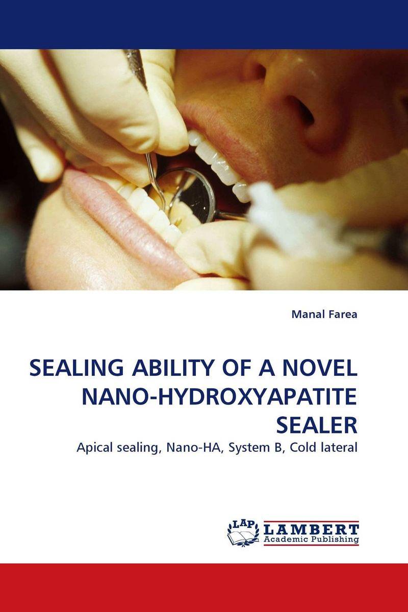 SEALING ABILITY OF A NOVEL NANO-HYDROXYAPATITE SEALER