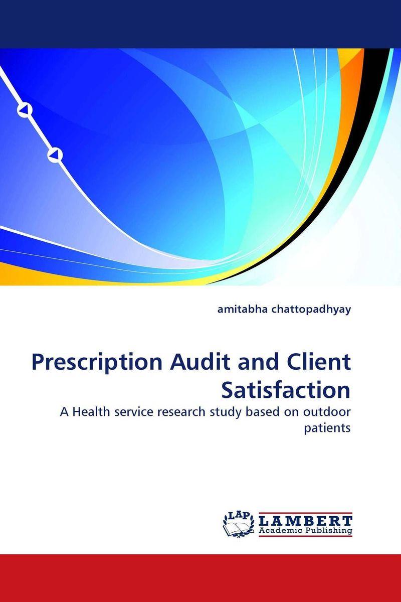 Prescription Audit and Client Satisfaction