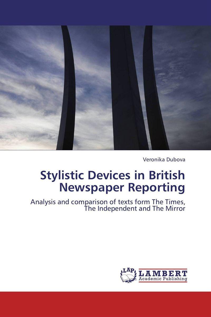 Veronika Dubova Stylistic Devices in British Newspaper Reporting