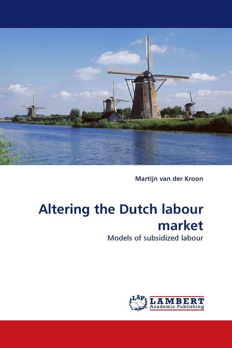 Altering the Dutch labour market