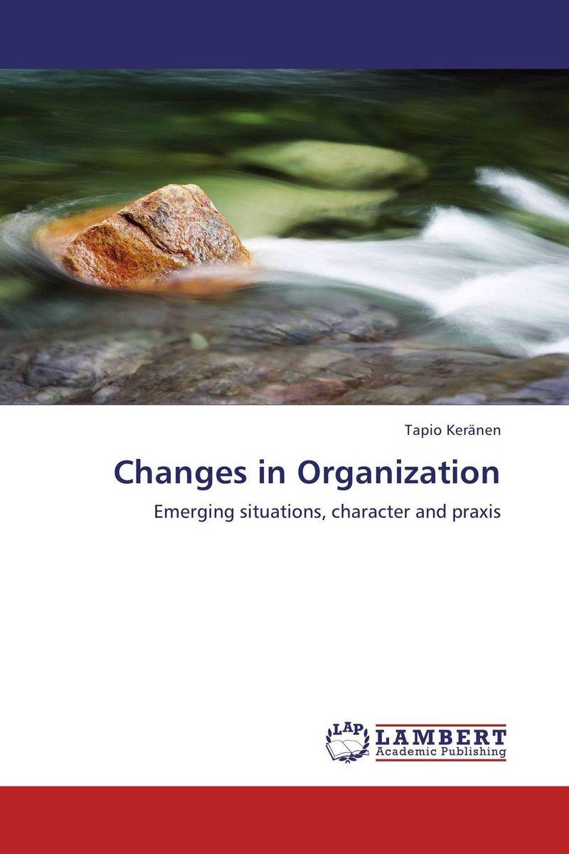 Changes in Organization