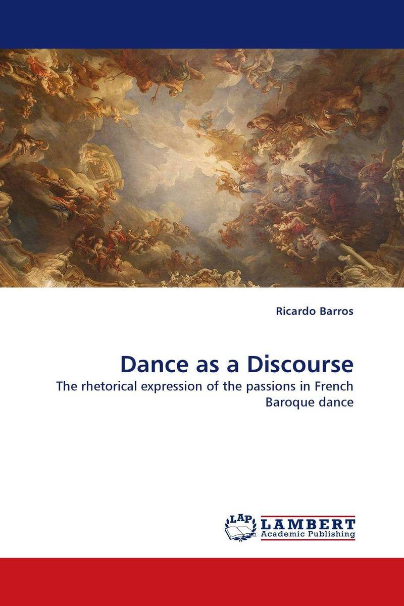 Dance as a Discourse