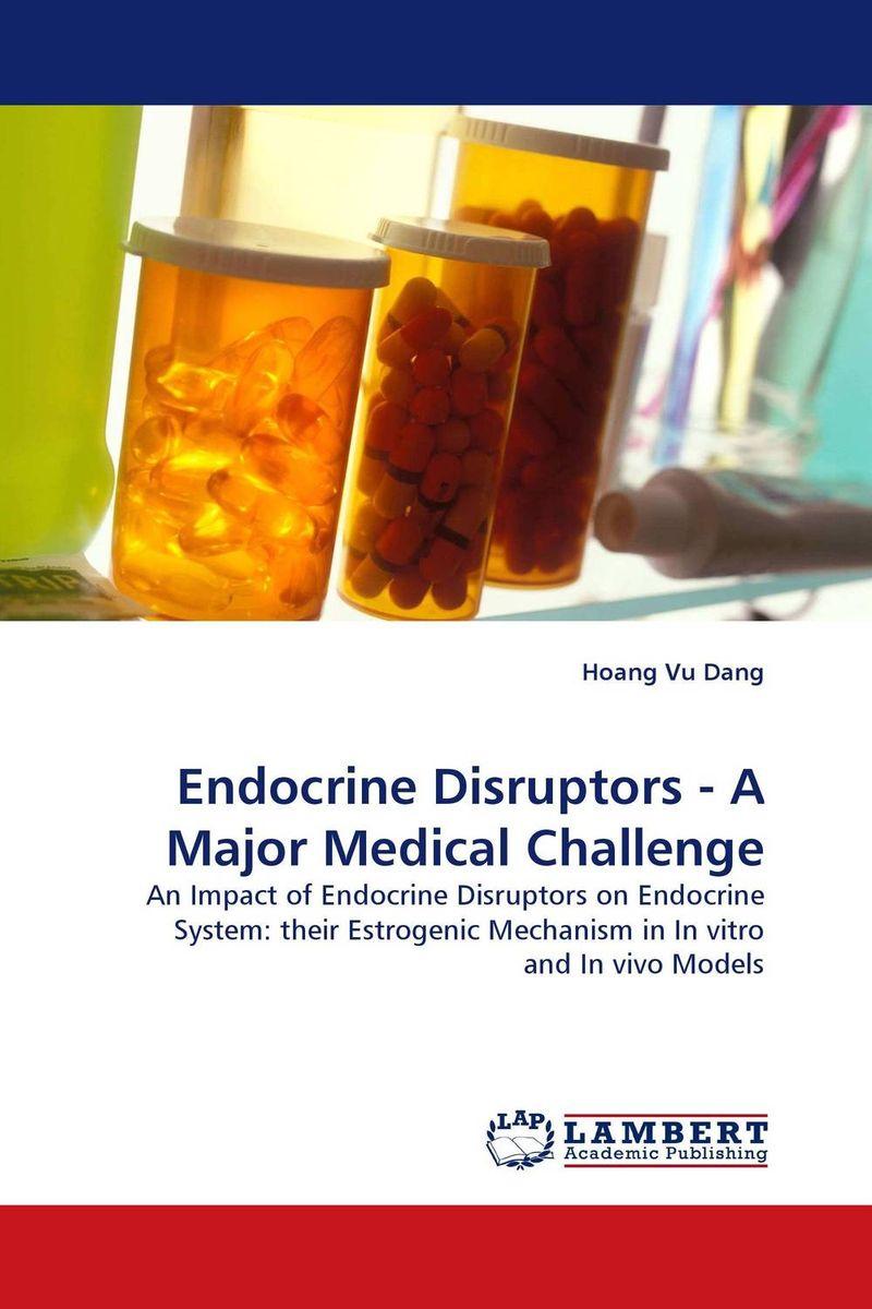 Endocrine Disruptors - A Major Medical Challenge