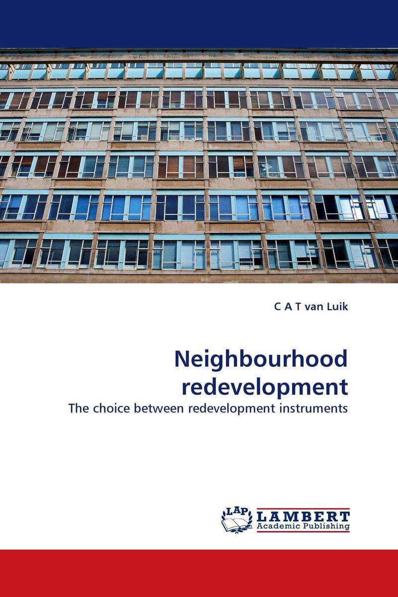 Neighbourhood redevelopment