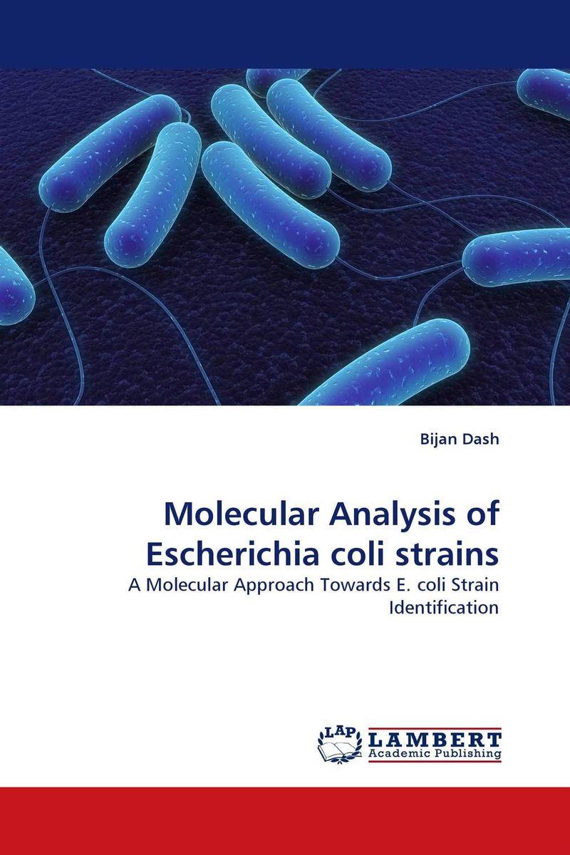 Molecular Analysis of Escherichia coli strains