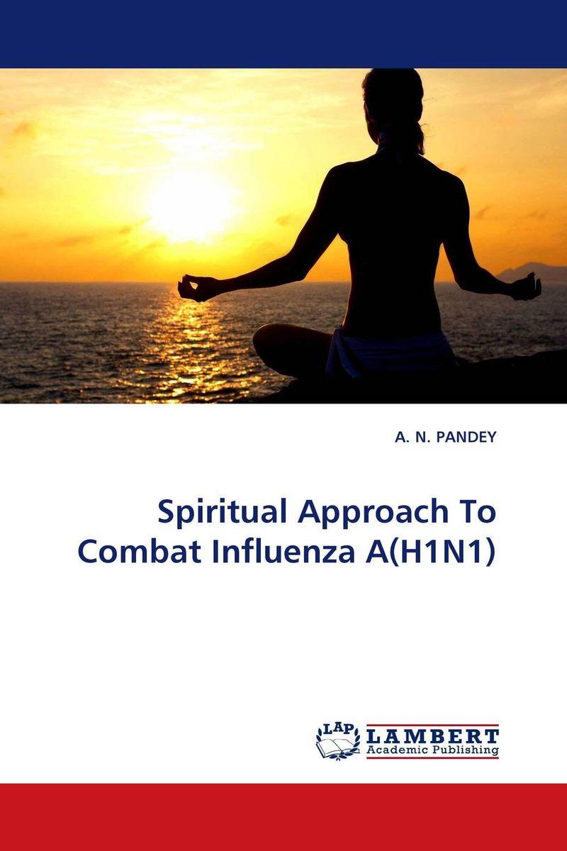 Spiritual Approach To Combat Influenza A(H1N1)