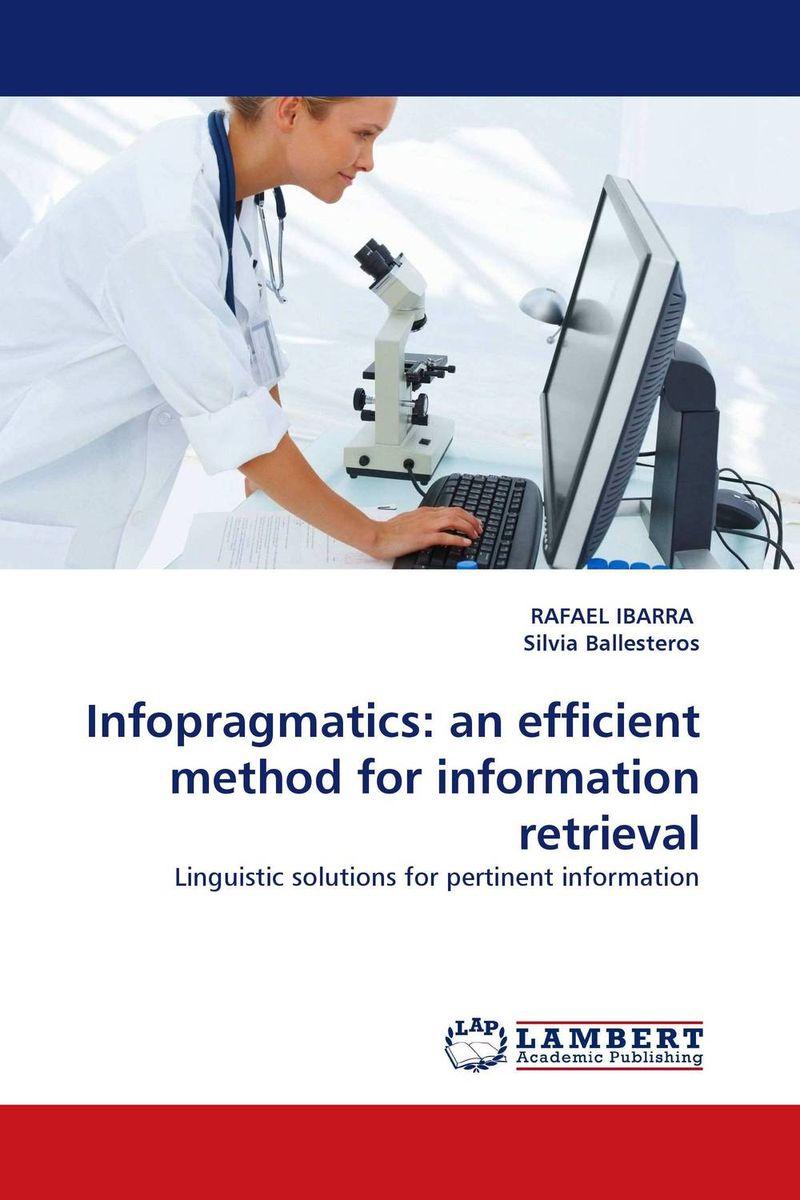 Infopragmatics: an efficient method for information retrieval