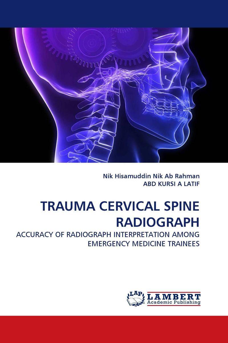 TRAUMA CERVICAL SPINE RADIOGRAPH