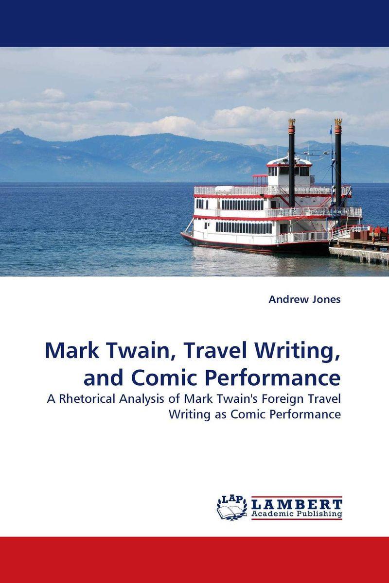 Mark Twain, Travel Writing, and Comic Performance
