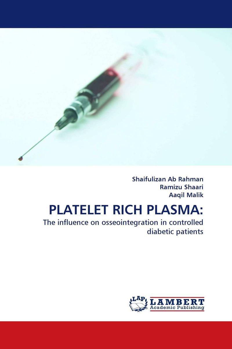 PLATELET RICH PLASMA: