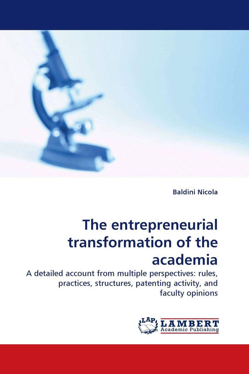 The entrepreneurial transformation of the academia