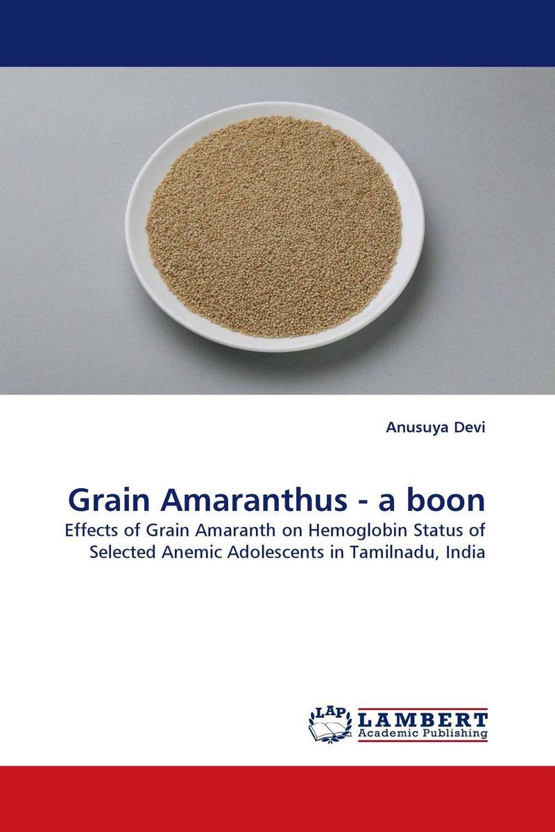 Grain Amaranthus - a boon