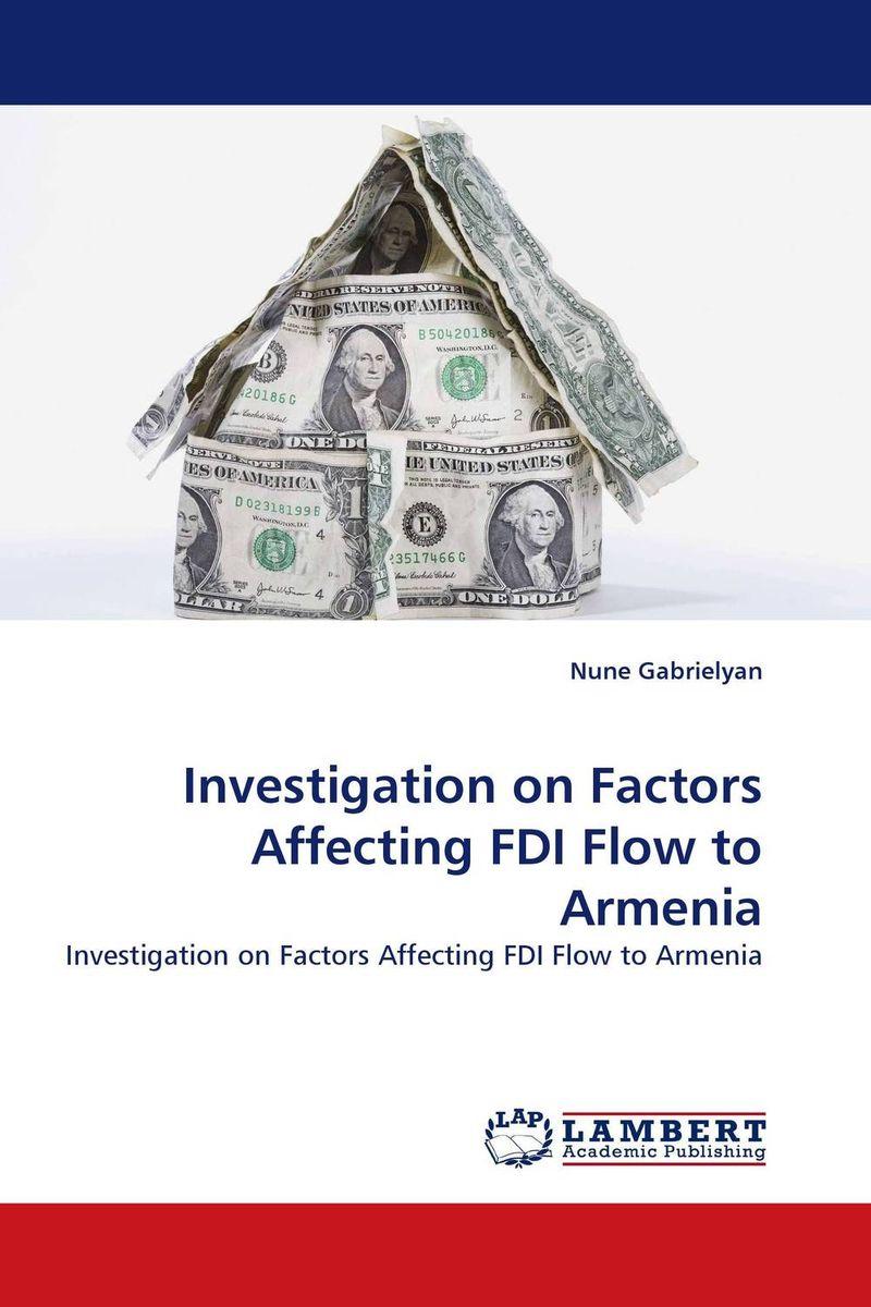 Investigation on Factors Affecting FDI Flow to Armenia