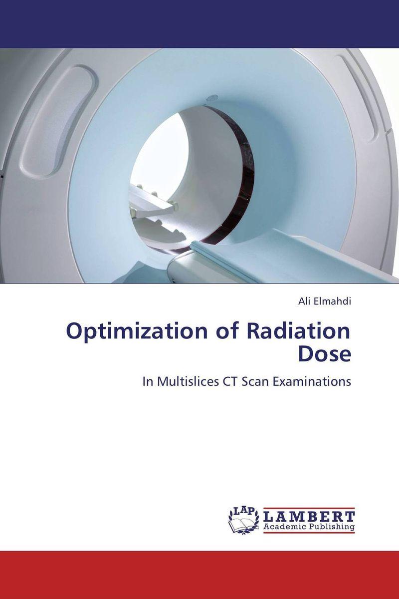 Optimization of Radiation Dose