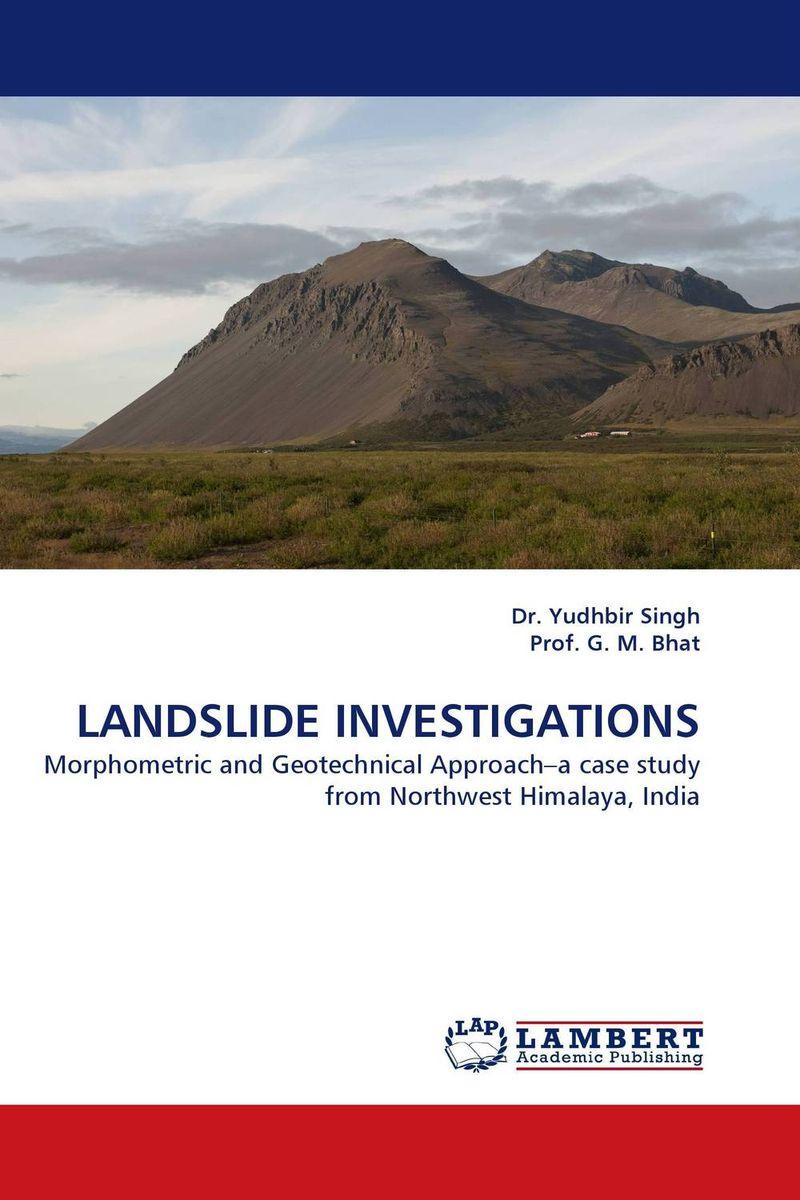 LANDSLIDE INVESTIGATIONS