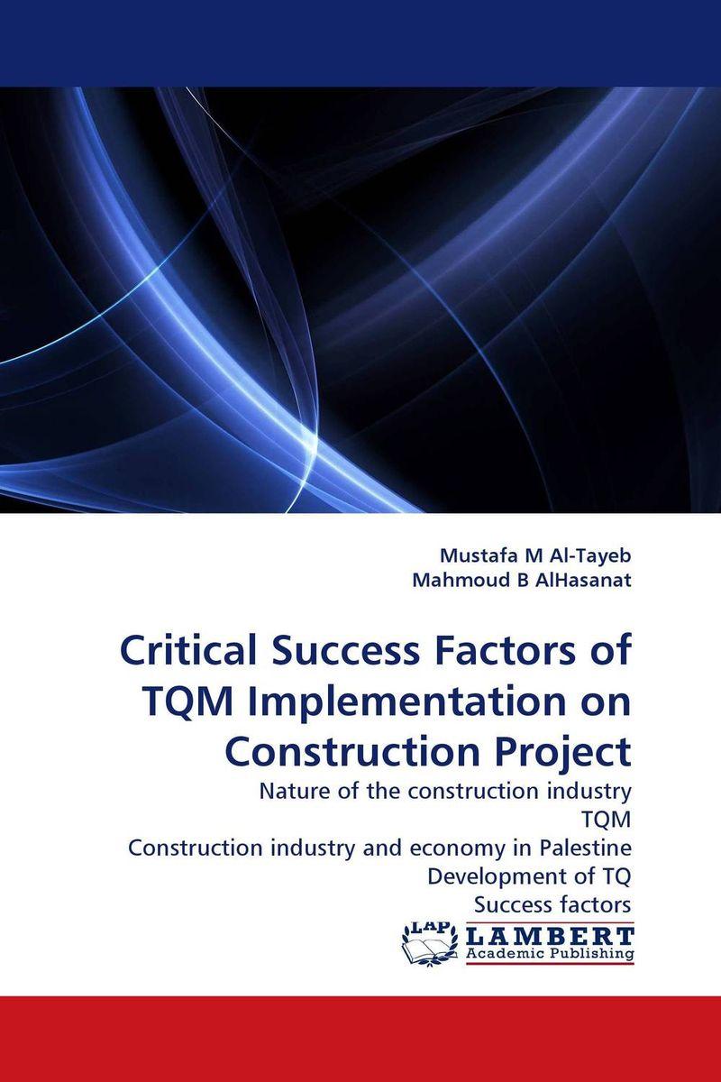 Critical Success Factors of TQM Implementation on Construction Project
